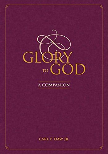 Glory to God: A Companion