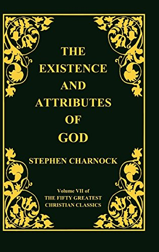The Existence and Attributes of God, Volume 7